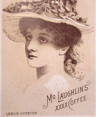 Late 1800s Victorian Trade Card W F McLaughlin & co XXXX Coffee Leslie Chester