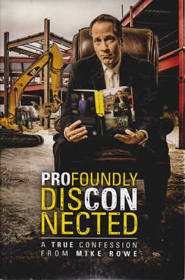 Profoundly Disconnected: A True Confession from Mike Rowe
