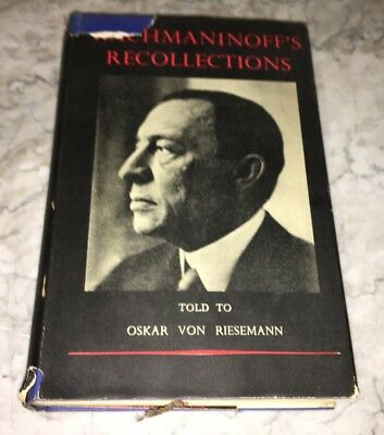 Rachmaninoff's Recollections, told to Oskar von Riesemann 1934 First Edition