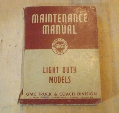 GMC.Light duty models.Maintenance manual.1945 and 1946.Dated 1946.