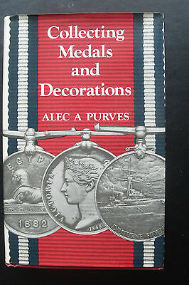 "H/B ""Collecting Medals & Decoration""s-Alec A Purves-3rd ed-1978-with d/jacket"