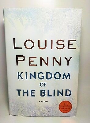 Kingdom of the Blind: By Louise Penny. New Hardcover Signed First/First.