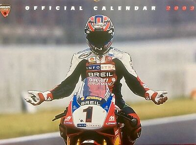 Ducati Corse Calendar 2003 Collectors ,Great Pictures Troy Bayliss,Bostrom 998RS