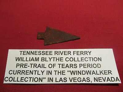Fur Trade  iron Arrowhead from Tenneessee River  Blythes Ferry Meigs County