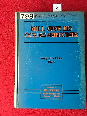 Vintage Mill Supplies Catalog & Directory. 1933