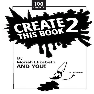 Create This Book 2 Volume 2 Moriah Elizabeth Paperback Book Creativity Amazing N