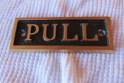 Vintage Brass Cast Iron  Door Pull Sign Plate