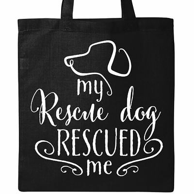 Inktastic My Rescue Dog Rescued Me Tote Bag Pets Adopt Adoption Shelter Family
