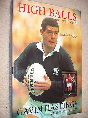 Gavin Hastings Signed Rugby Autobiography - High Balls