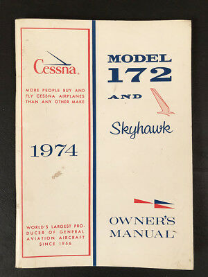 CESSNA 1974 Model 172 and Skyhawk Owner's Manual Softcover - Airplane * Aircraft