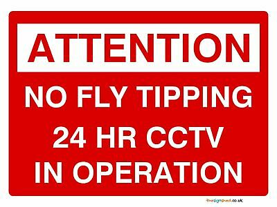Attention No fly tipping 24 HR CCTV security sign