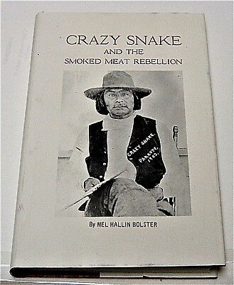 Oklahoma/CREEK Indian Wars CRAZY SNAKE AND THE SMOKED MEAT REBELLION by Bolster