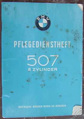 Old Original Owners Manual 1957 BMW 507 PFLEGEDIENSTHEFT 8 ZYLINDER Very Rare