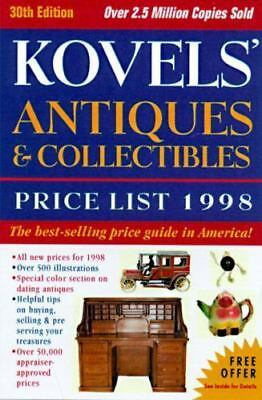 Kovels' Antiques and Collectibles Price List 1998 by Ralph M. Kovel and Terry...