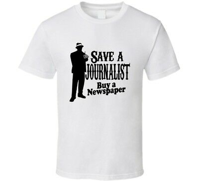 Save A Journalist Buy A Newspaper Print New York Times Washington Post T-shirt