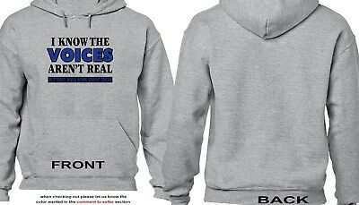 I Know The Voices Aren't Real Hoodie - Funny - Humor - 3635
