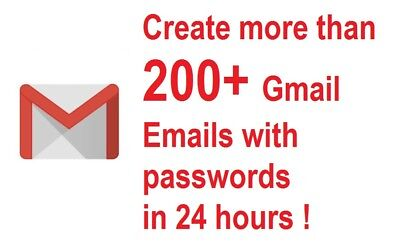 Create more than 200 Gmail Emails in 24 hours only