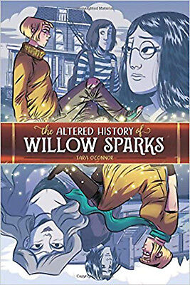 The Altered History of Willow Sparks, O'Connor, Tara, Excellent Book