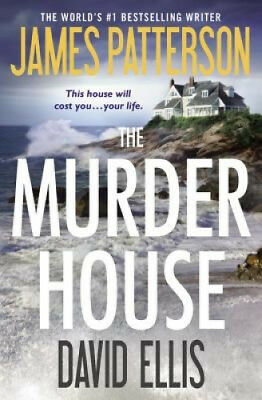 The Murder House by James Patterson.