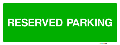 Reserved parking landscape sign