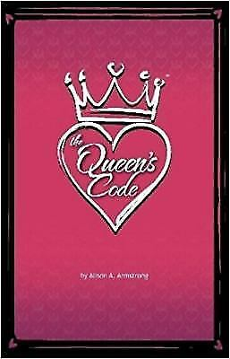 The Queen's Code by Alison Armstrong