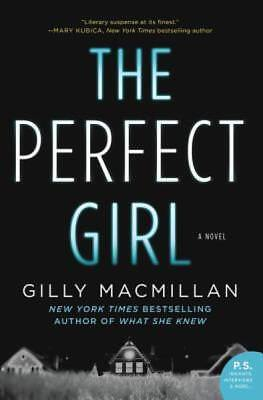 The Perfect Girl: A Novel by Macmillan, Gilly