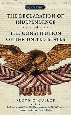 The Declaration of Independence and Constitution of the United States