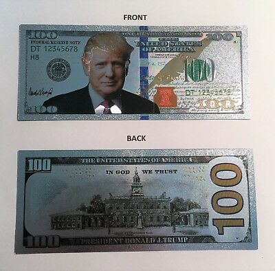 Donald Trump $100.00 999 Silver Foil Novelty Note, President, In God We Trust