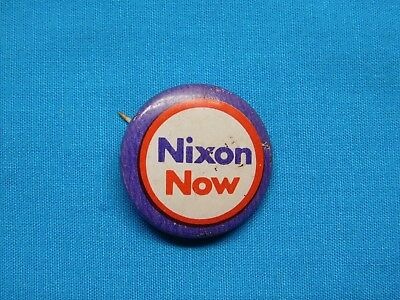 NIXON NOW Vintage Pinback Button Campaign Pin Political 1972 President Election