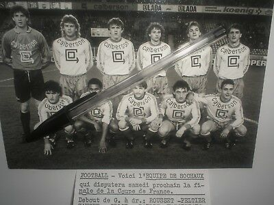 photo football  EQUIPE SOCHAUX 1988 qui disputera la finale de la coupe france