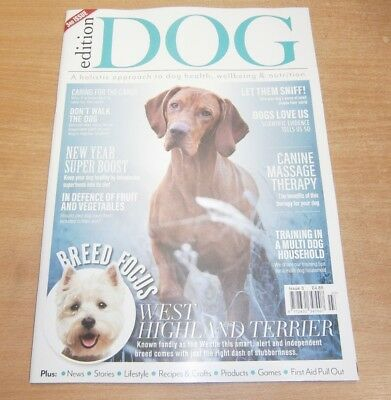 Edition Dog magazine Issue #3 2018 Superfoods, Massage Therapy, Training Multi