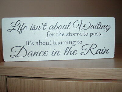 shabby vintage chic inspirational life isnt about for the storm to pass sign