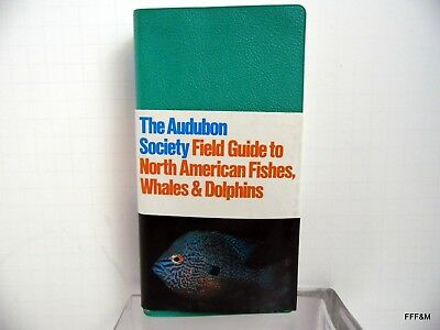 The Audubon Society Field Guide North American Fishes Whales Dolphins 1983