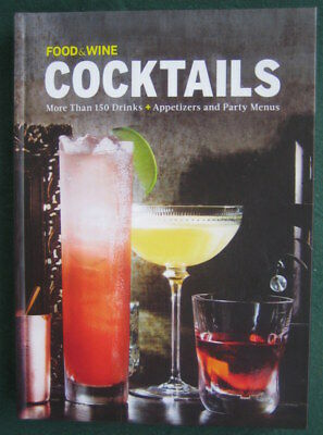 COCKTAILS ~ 150+ drinks, appetizers + ~ 2018 ~ from FOOD & WINE MAGAZINE ~ NEW