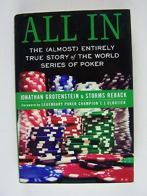 All In: The (Almost) Entirely True Story of the World Series of Poker First/1st