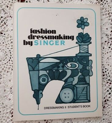 Fashion Dressmaking II Student Book by Singer - 1971