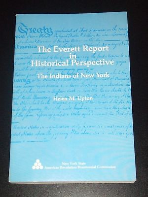 THE EVERETT REPORT in Historical Perspective Indians of New York 1980 NEW Upton