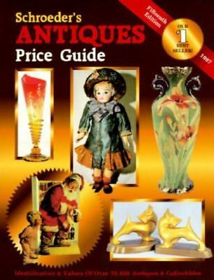 Schroeders Antiques Price Guide (15th edition) 1997