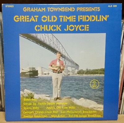 Chuck Joyce . Great Old Time Fiddlin Vol 1 . Graham Townsend . Paragon LP