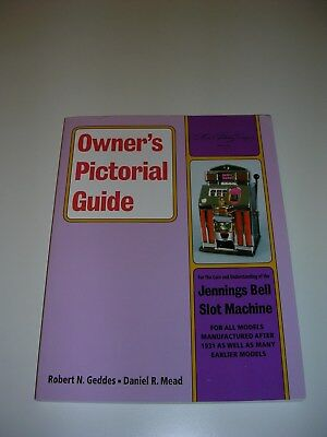 Owner's Pictorial Guide Jennings Bell Slot Machine Care Maintenance Models 1931+