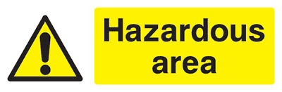 Hazardous area safety sign