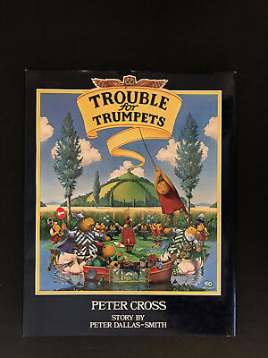 Trouble for Trumpets, by Peter Dallas-Smith-1984-1st Amer. Ed, Rare H/C Book