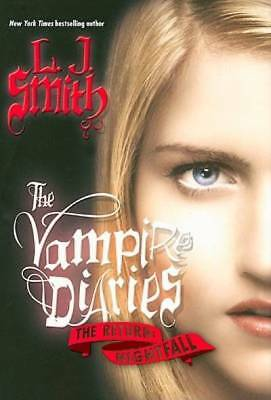 The Vampire Diaries - The Return: Nightfall by Smith, L. J.