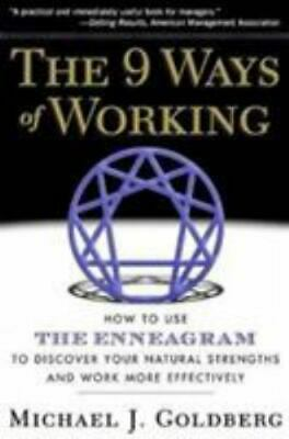 9 Ways of Working : How to Use the Enneagram to Discover Your Natural Strengths