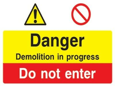 Demolition in progress multi purpose safety sign