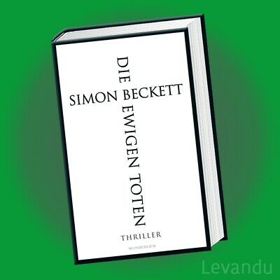 DIE EWIGEN TOTEN | SIMON BECKETT | Thriller - David Hunter - Band 6
