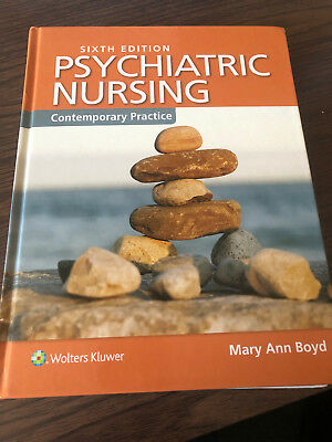 Psychiatric Nursing, Contemporary Practice, 6th Edition Mary Ann Boyd BRAND NEW