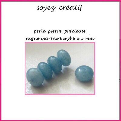 4 PERLES PIERRE PRECIEUSE AIGUE MARINE BERYL RONDELLE 8 X 5 mm 100% NATURELLE