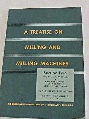 1946 A Treatise On Milling And Milling Machines by The Cincinnati Milling Co
