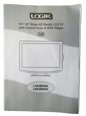"Logik Owner Manual Book for 19/22"" HD LCDTV+Hybrid Tuner&DVD PlayerL19/22LID648A"